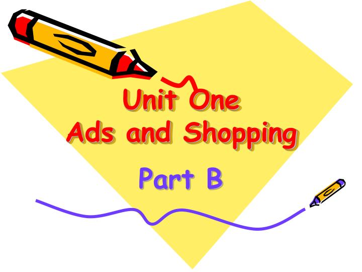 Unit one ads and shopping