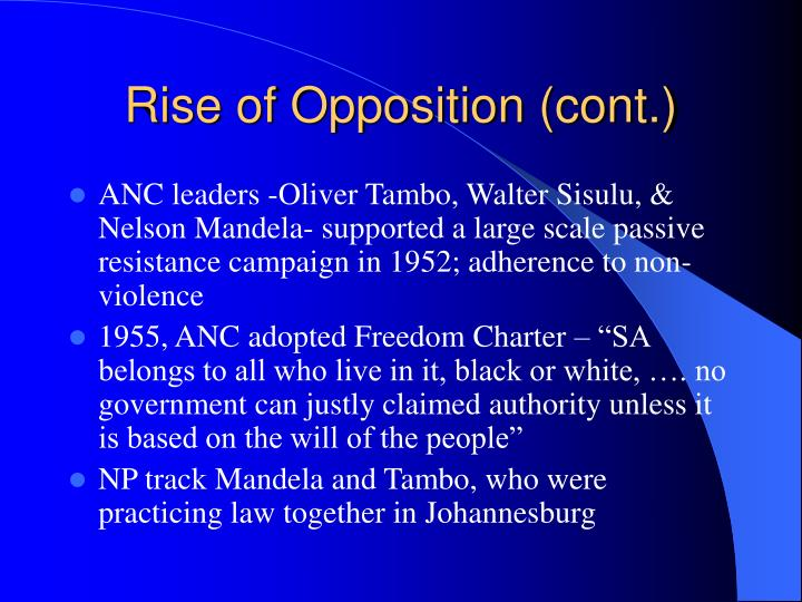 Rise of Opposition (cont.)