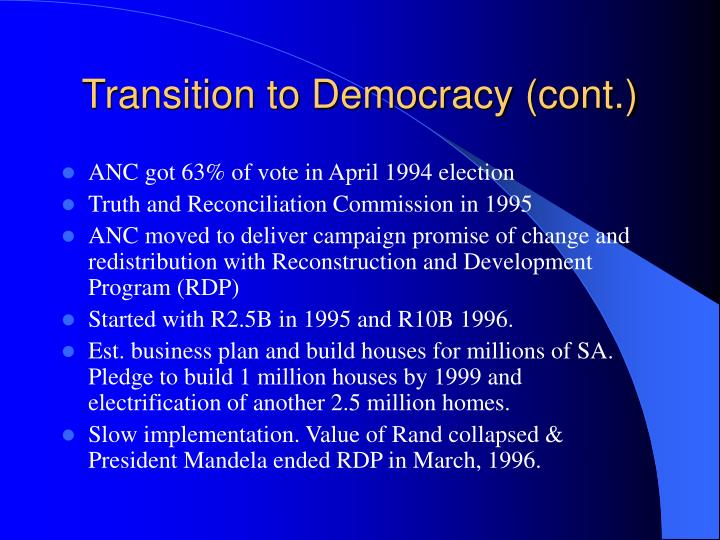 Transition to Democracy (cont.)