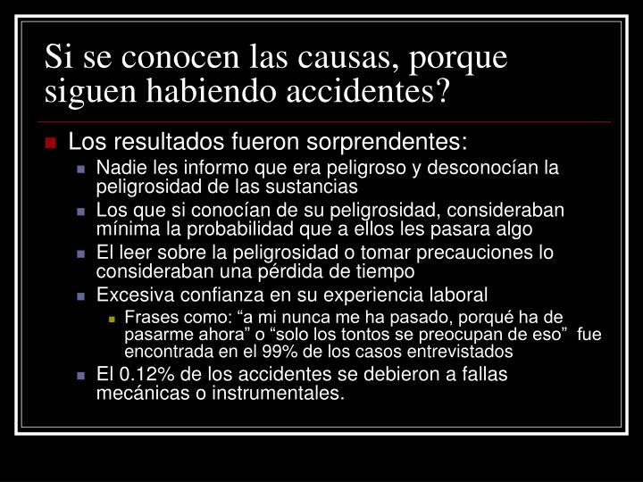 Si se conocen las causas, porque siguen habiendo accidentes?