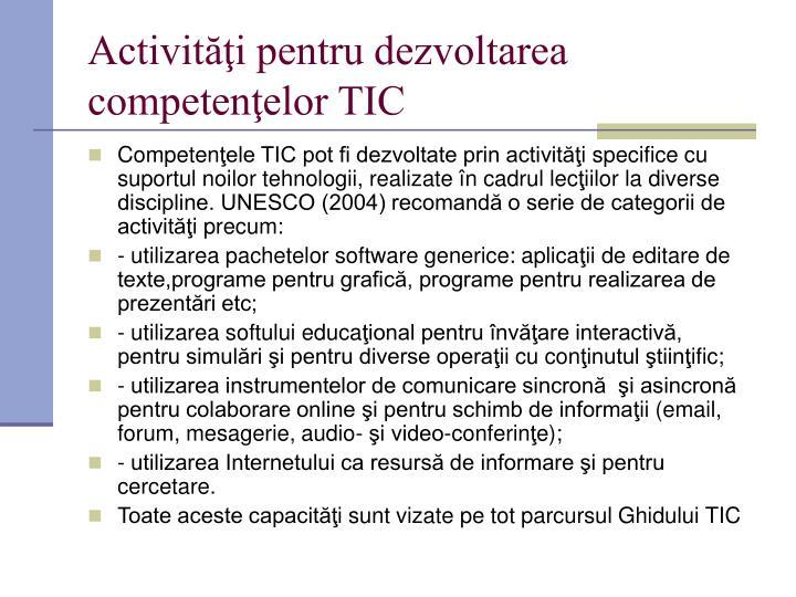 Activităţi pentru dezvoltarea competenţelor TIC