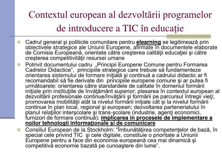 Contextul european al dezvoltării programelor de introducere a TIC