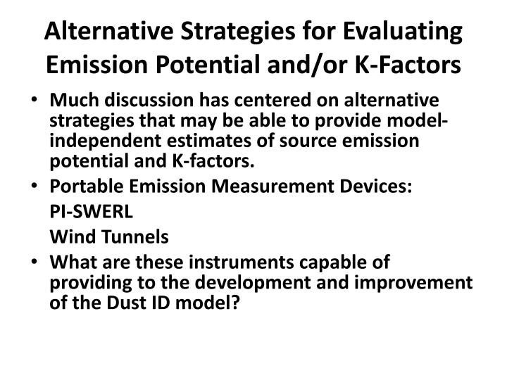 Alternative Strategies for Evaluating Emission Potential and/or