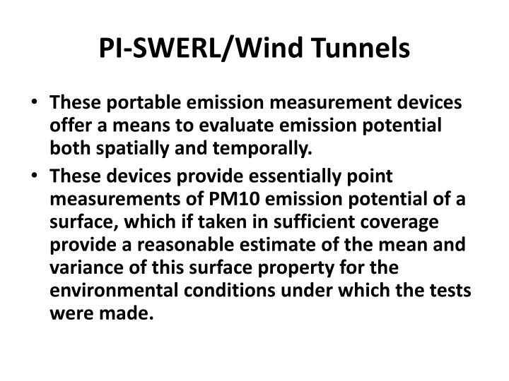 PI-SWERL/Wind Tunnels