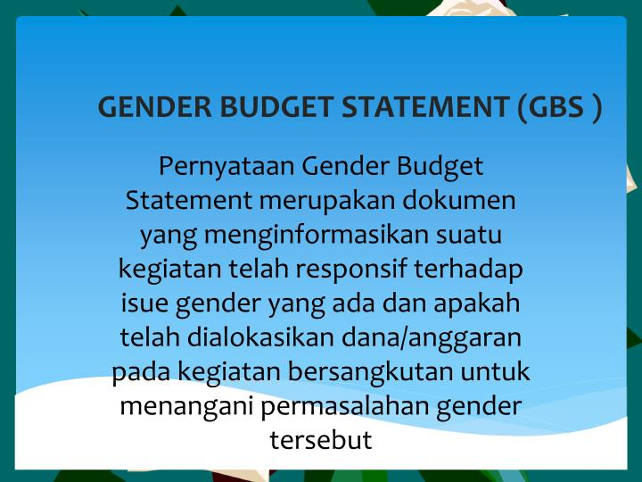 GENDER BUDGET STATEMENT (GBS )