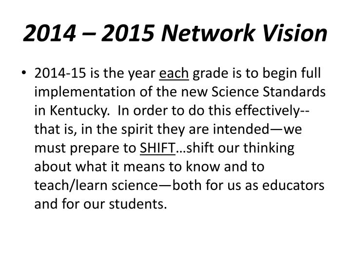 2014 – 2015 Network Vision
