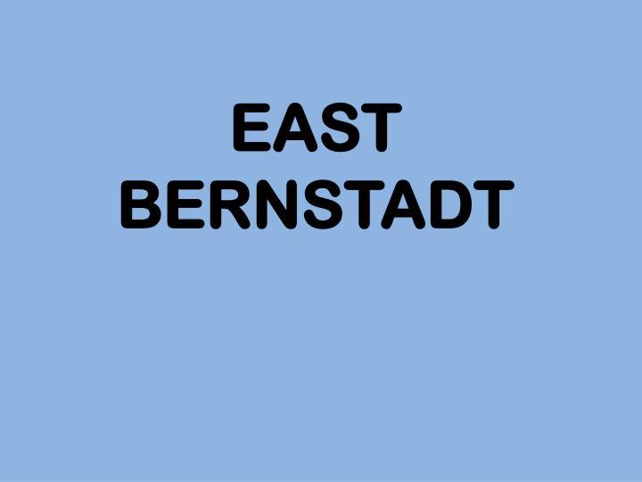 EAST BERNSTADT