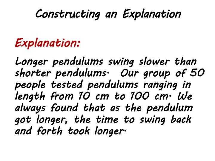 Constructing an Explanation