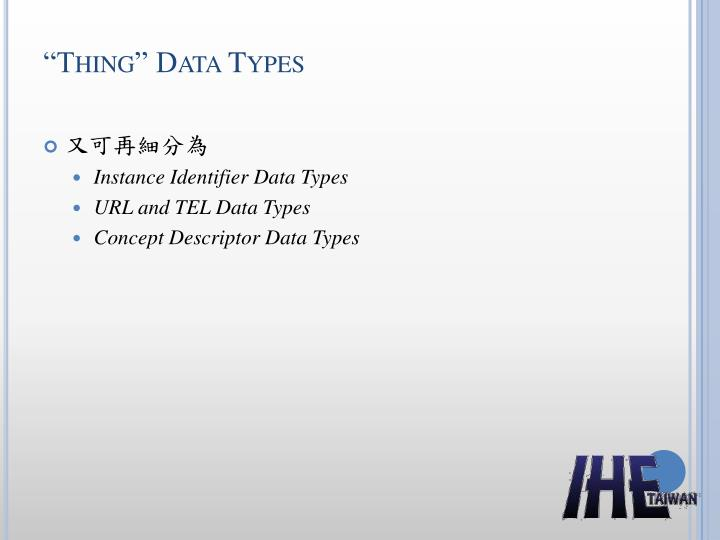 """Thing"" Data Types"