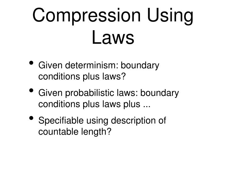 Compression Using Laws