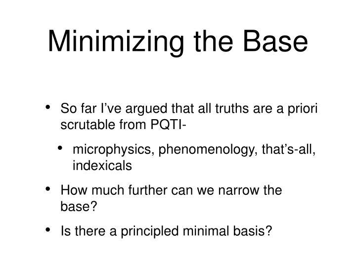 Minimizing the Base