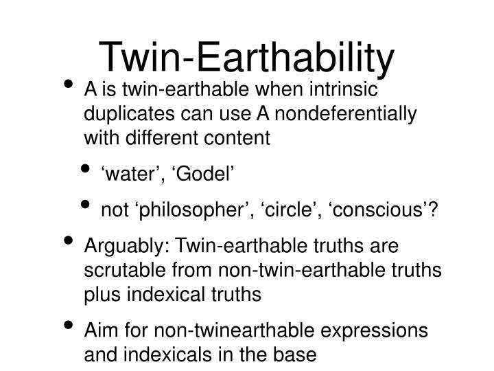 Twin-Earthability