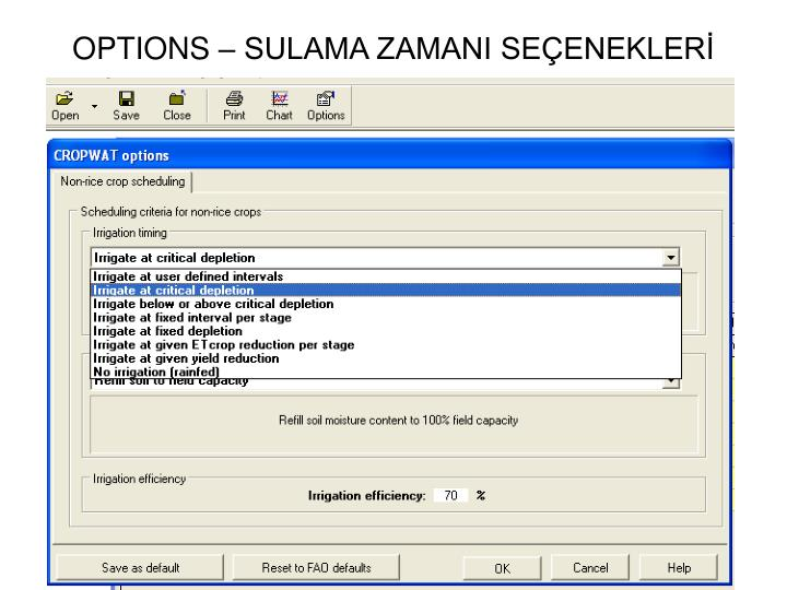 OPTIONS  SULAMA ZAMANI SEENEKLER