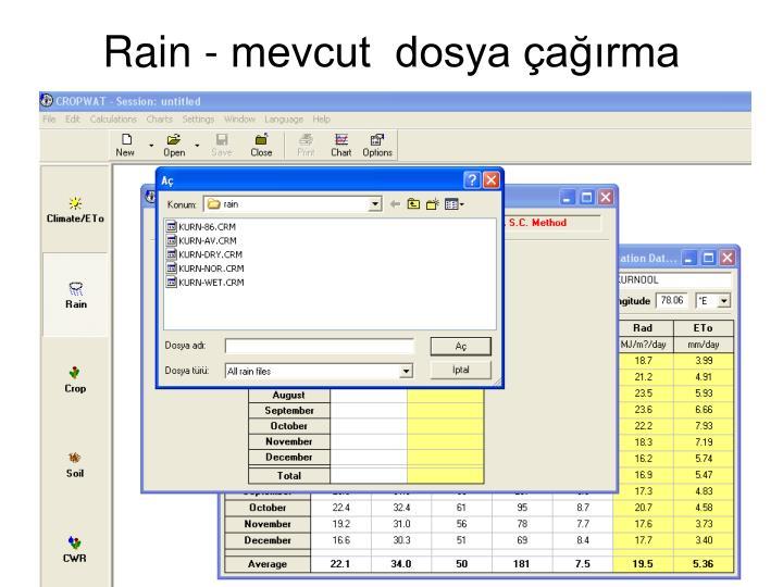 Rain - mevcut  dosya çağırma