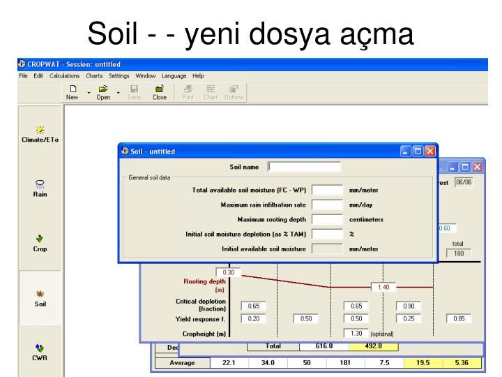 Soil - - yeni dosya açma