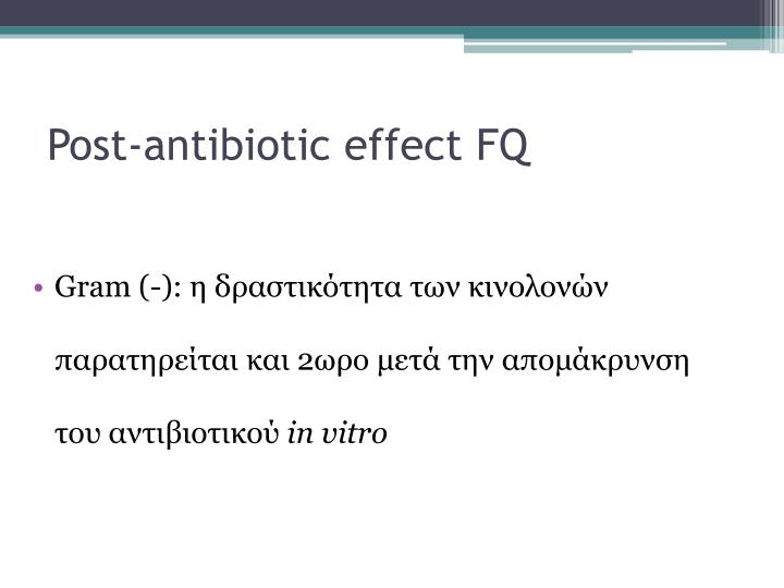 Post-antibiotic effect FQ