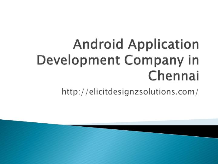 Android application development company in chennai