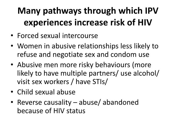 Many pathways through which IPV experiences increase risk of HIV