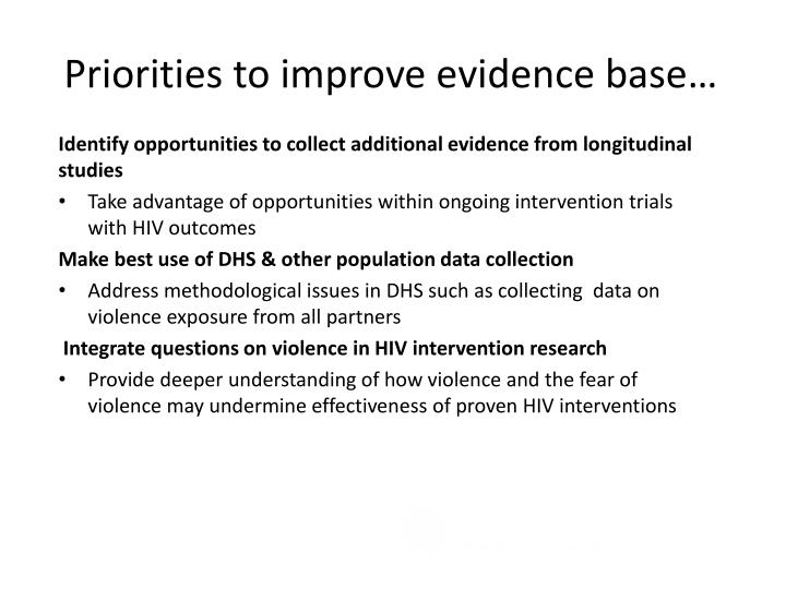 Priorities to improve evidence base…