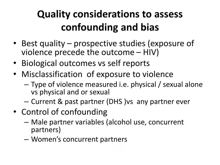 Quality considerations to assess confounding and bias