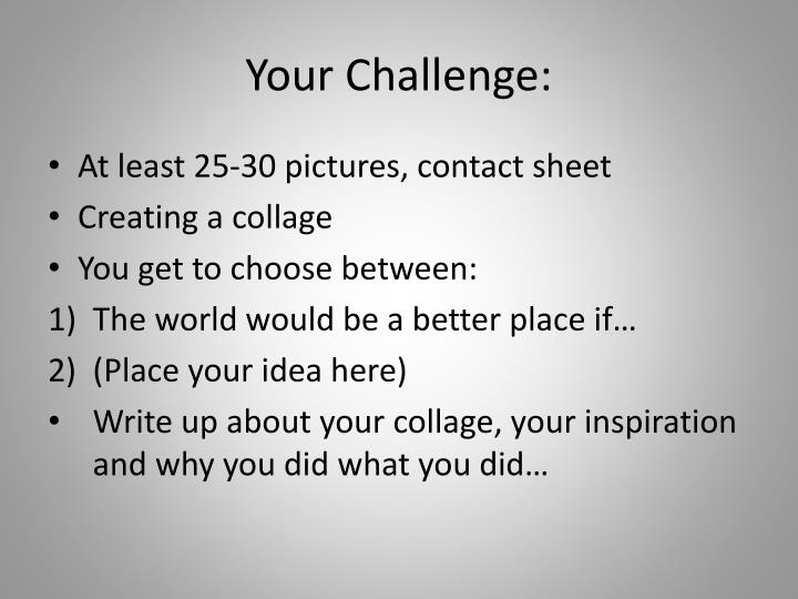 Your Challenge: