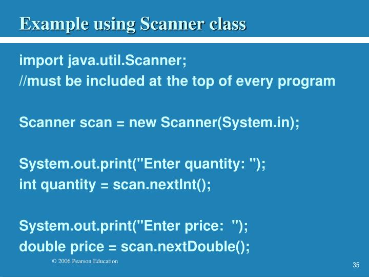 Example using Scanner class