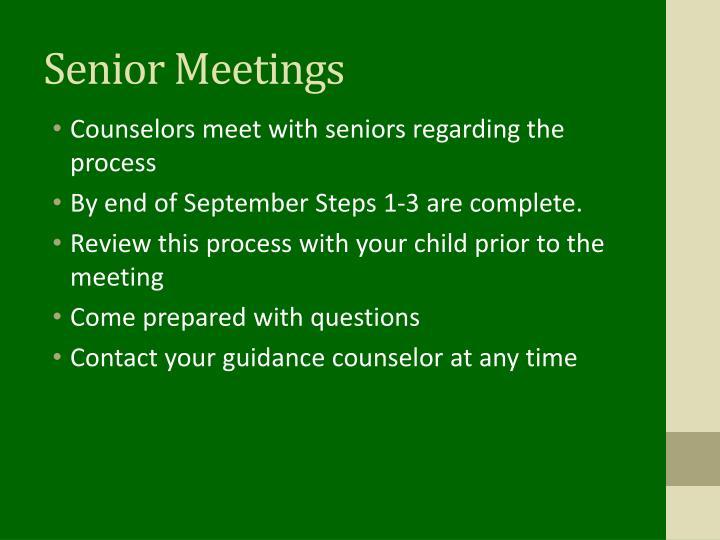 Senior Meetings