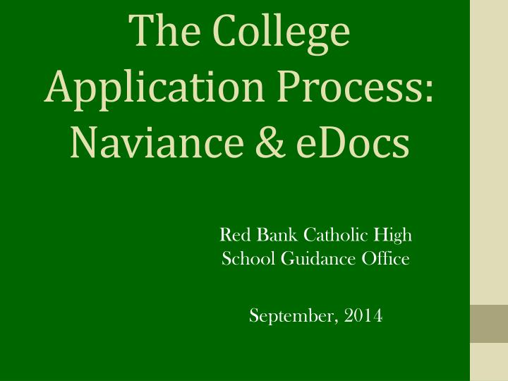 The College Application Process: