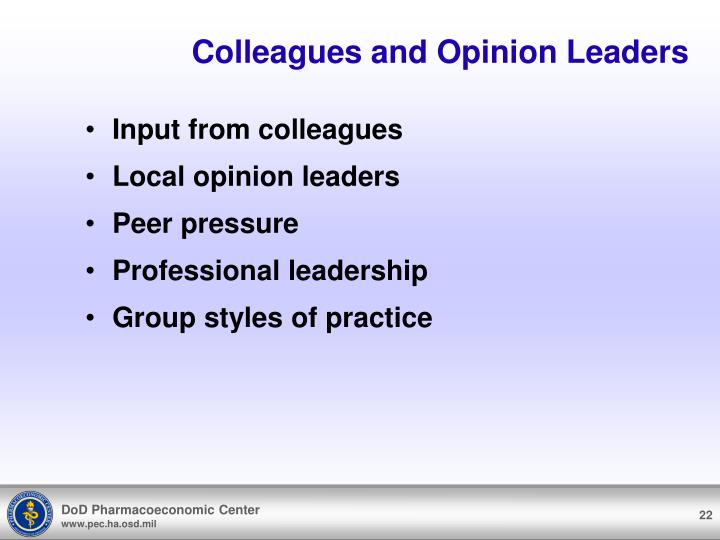 Colleagues and Opinion Leaders