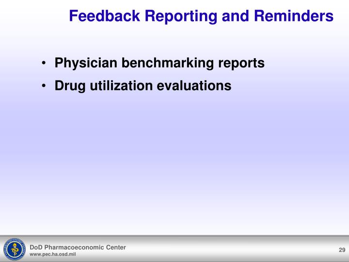 Feedback Reporting and Reminders