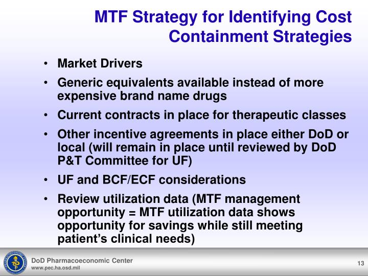 MTF Strategy for Identifying Cost Containment Strategies