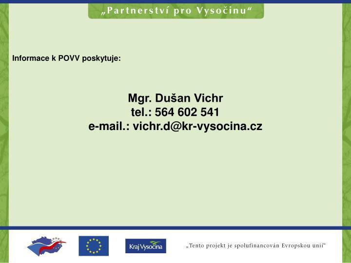 Informace k POVV poskytuje: