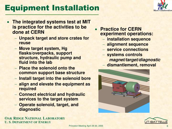 The integrated systems test at MIT is practice for the activities to be done at CERN