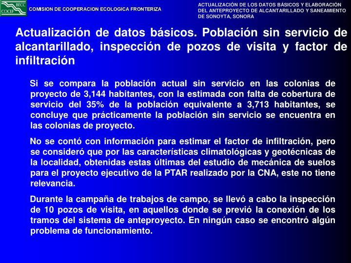 Actualización de datos básicos. Población sin servicio de alcantarillado, inspección de pozos de visita y factor de infiltración