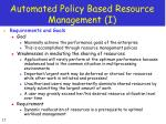 automated policy based resource management i