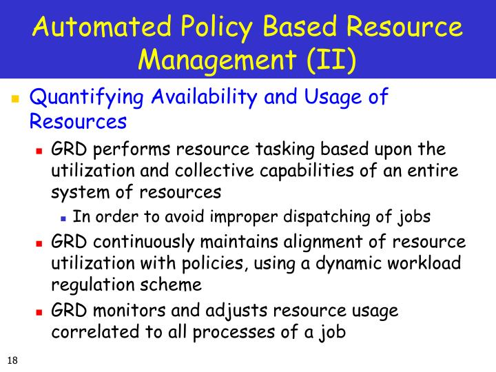Automated Policy Based Resource Management (II)
