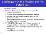 challenges for the present and the future ii