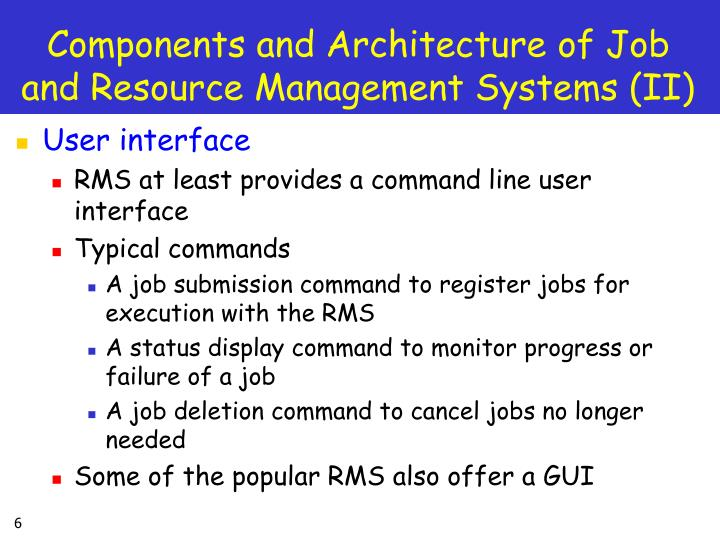 Components and Architecture of Job and Resource Management Systems (II)