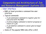 components and architecture of job and resource management systems ii