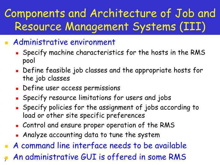 Components and Architecture of Job and Resource Management Systems (III)