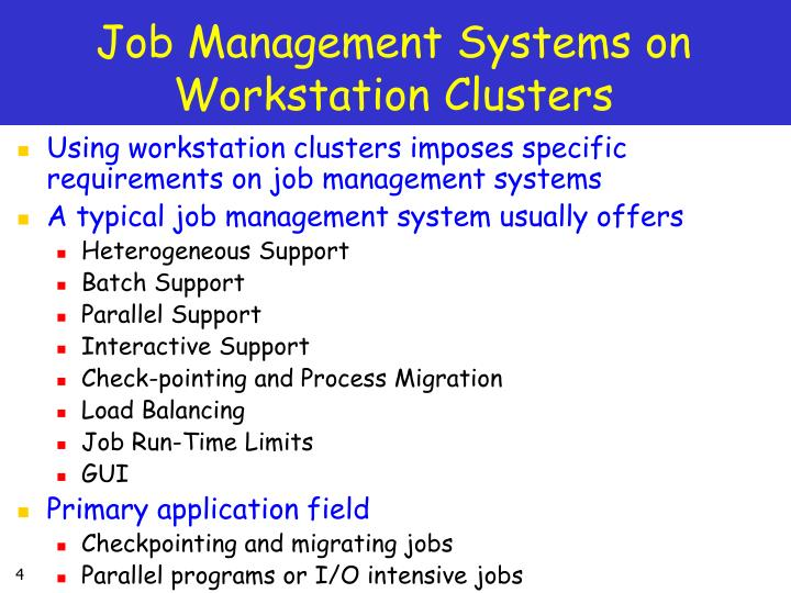 Job Management Systems on Workstation Clusters