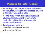 managed objects policies