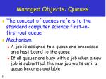 managed objects queues