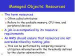 managed objects resources