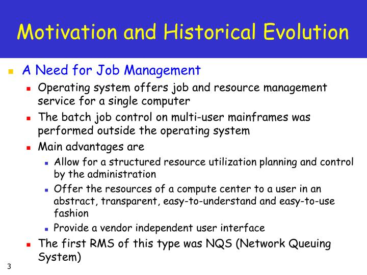 Motivation and Historical Evolution