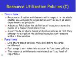 resource utilization policies i