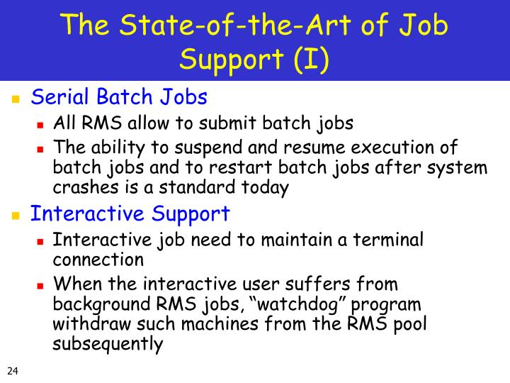 The State-of-the-Art of Job Support (I)