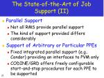 the state of the art of job support ii