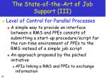 the state of the art of job support iii
