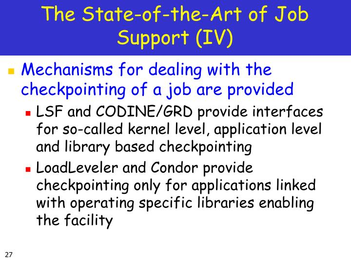 The State-of-the-Art of Job Support (IV)